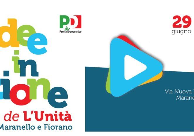 Pd Maranello e Fiorano, giovedì 29 giugno al via la Festa de l'Unità
