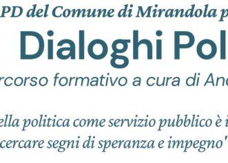 Mirandola, il circolo Pd presenta 'Dialoghi Politici'